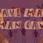 Cave Man Man Cave