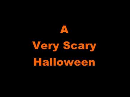 A Very Scary Halloween