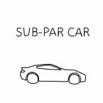 Sub Par Car