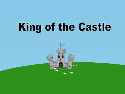 The King of the Castle