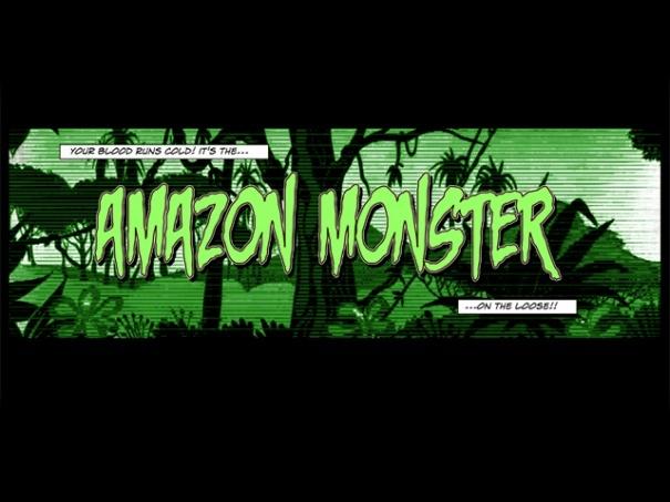 Amazon Monster