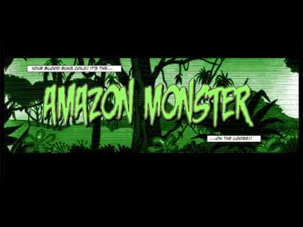 Amazon Monster