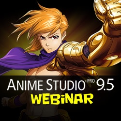 Anime Studio 9.5 Webinar