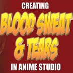 Blood, sweat and tears in Moho (Anime Studio) Pro