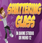 Animate Breaking Glass in Moho (Anime Studio) Pro