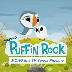 Making Puffin Rock Webinar - Moho in a TV Series
