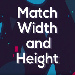 Match Width and Height - Free Tool by Mynd
