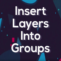 Insert Layers Into Groups - Free Tool by Mynd