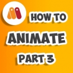 How to Animate Part 3