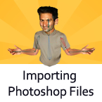 Import Photoshop Files