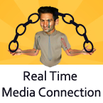 Real Time Media Connection